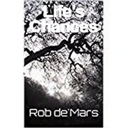 Life's Chances - New Book - from Rob de'Mars